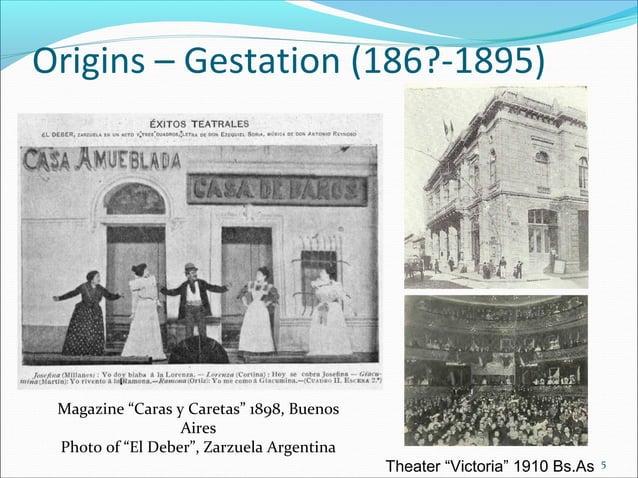 """Origins – Gestation (186?-1895)  Magazine """"Caras y Caretas"""" 1898, Buenos Aires Photo of """"El Deber"""", Zarzuela Argentina The..."""