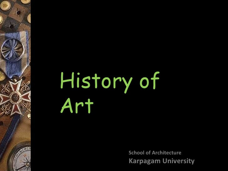 History of Art School of Architecture Karpagam University