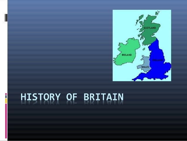 Early Britain  NEOLITHIC (2900-2200 BC): STONEHENGE, possible burial ground  IRON AGE (800 BC-AD 100): CELTIC POPULATION...