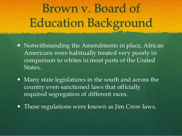 brown v board of education essays Check out our top free essays on brown v board of education to help you write your own essay.