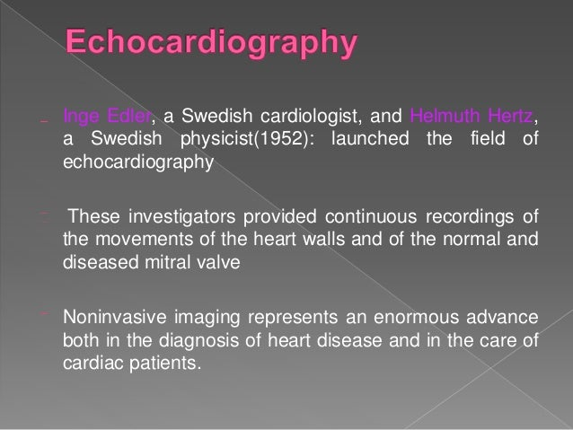 Contemporary cardiology is composed of multiple subspecialties Adult medical cardiology :Electro physiologists, subspecial...