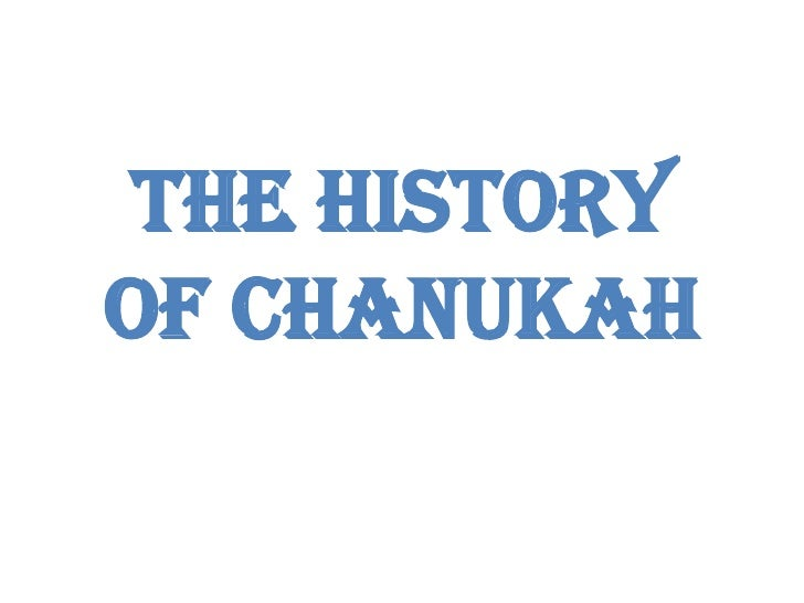 The History of Chanukah<br />