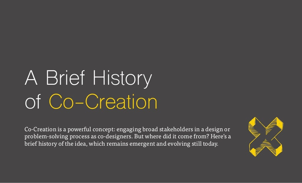 A Brief History of Co-Creation