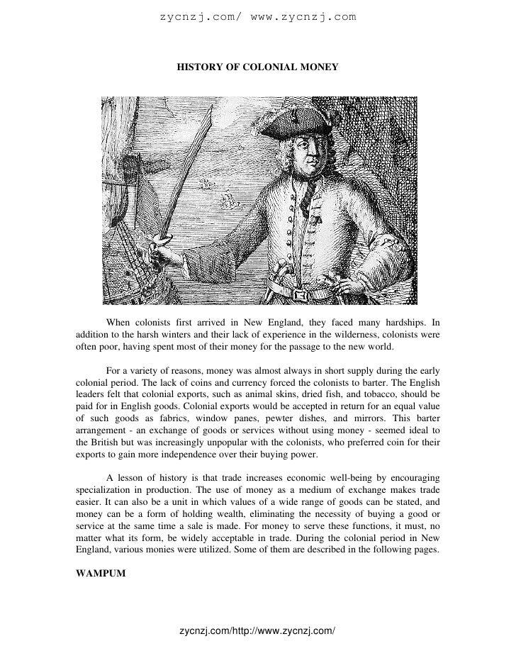 zycnzj.com/ www.zycnzj.com                            HISTORY OF COLONIAL MONEY             When colonists first arrived i...