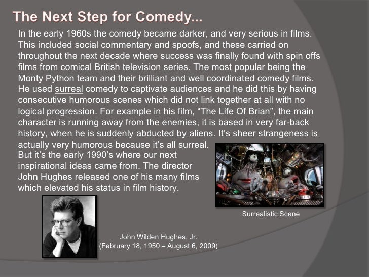 the history of comedy How we got here: comedy is not pretty and more importantly, it isn't some young snotty concept just discovered by a punk-ass teenager.
