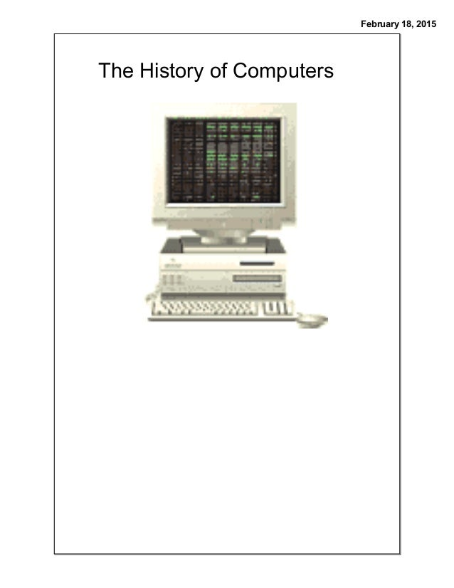 a history of computers in the us Net of insecurity a history of internet security the internet grew from the work of many people over several decades few predicted how essential it would become to our lives or the ways that it would make us more vulnerable to scam artists, snoops and spies.