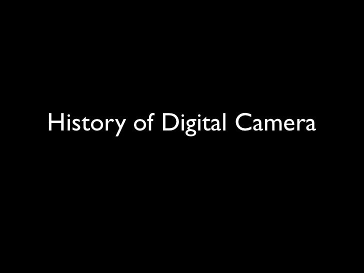 History of Digital Camera