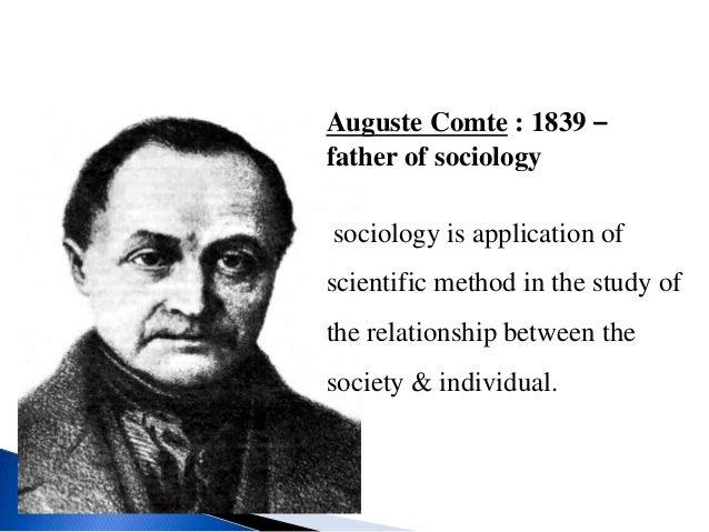 why auguste comte is the father of sociology