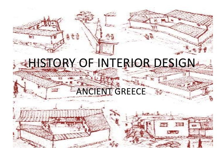 HISTORY OF INTERIOR DESIGNbr ANCIENT GREECEbr