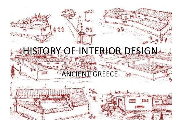 HISTORY OF INTERIOR DESIGNu003cbr /u003eANCIENT GREECEu003cbr / ...