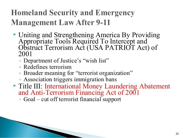 homeland security laws Application: homeland security policies, laws, and authorities a wide variety of policies, laws, and other authorities (eg, executive orders, presidential directives, etc) provide the legal basis, direction, and legitimacy for the national homeland security program.