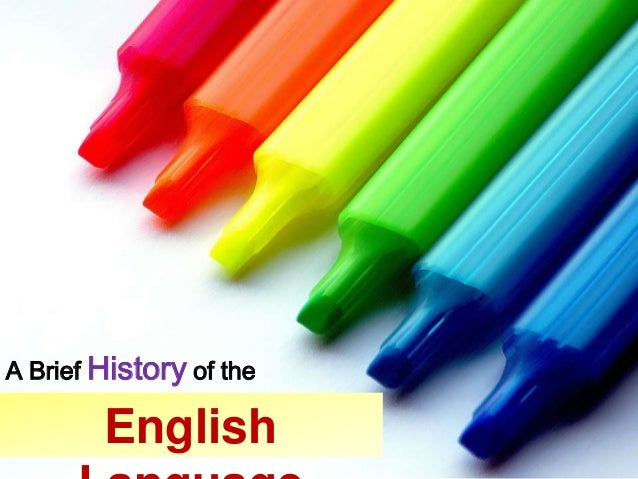 eA Brief History of the        English