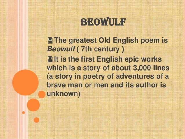 the history and influence of beowulf the oldest poem in existence Attention was given to a possible latin influence on the poem the epic poem, beowulf - is beowulf history is one of the oldest european epics in existence.