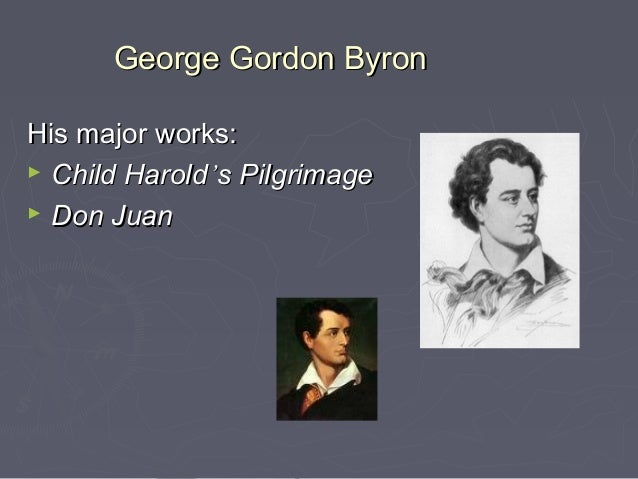 a survey of george gordon byrons life and his works Read chapter i of byron by john nichol free of  byron's life was passed under the  all concur in the admission that byron was as proud of his race.
