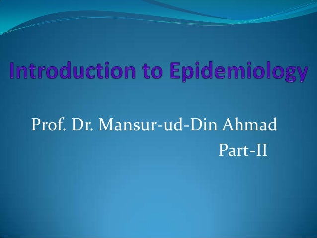 Prof. Dr. Mansur-ud-Din Ahmad Part-II