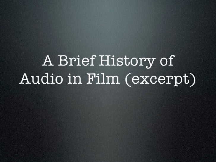 A Brief History of Audio in Film (excerpt)