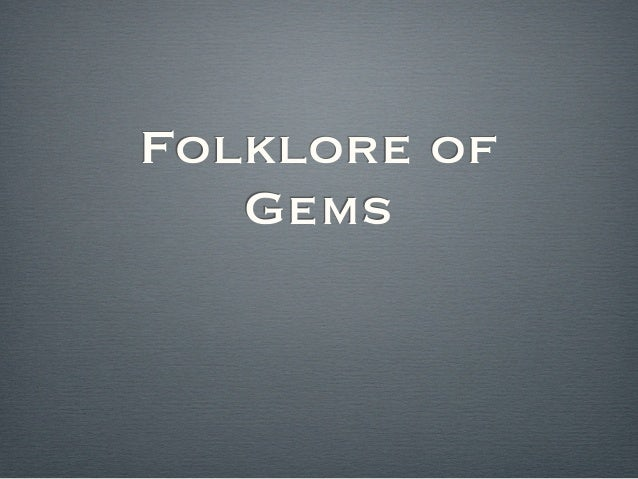 Folklore of   Gems