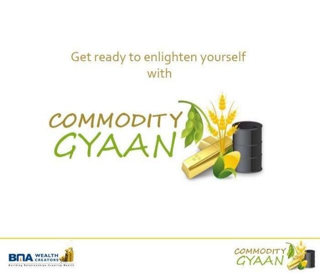 BMA Commodity Gyaan : GOLD