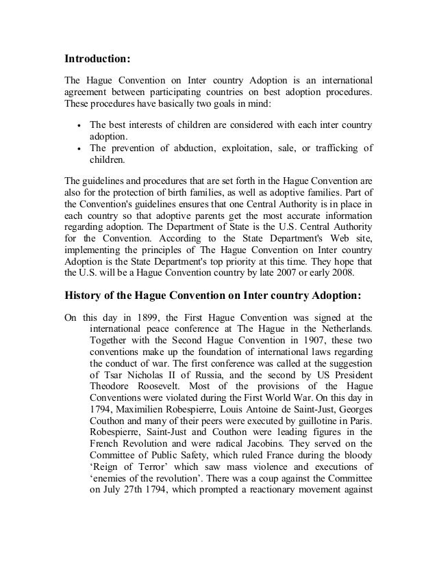 Introduction: The Hague Convention on Inter country Adoption is an international agreement between participating countries...