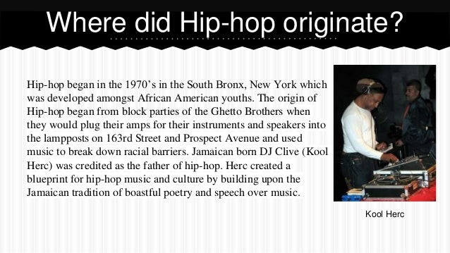 the history of hip hop in the bronx Hip hop, or hip-hop, is a subculture and art movement developed in the bronx in  new york city during the late 1970s the origins of the word are often disputed.