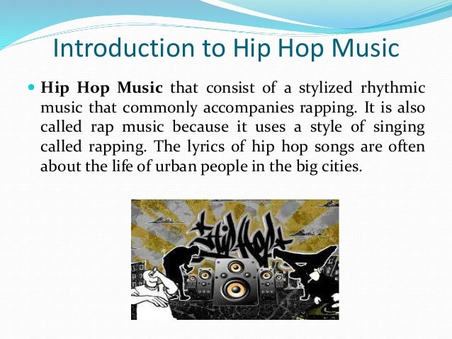 an analysis of the origin of hip hop music Hip hop music is one of the hottest sites for new hip hop music, hip hop news, hip hop music videos etc join our community of over 100,000 members create a profile upload images videos, audio and do much more.