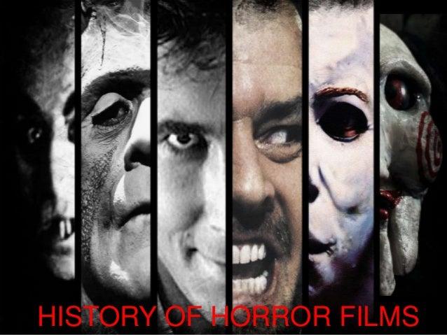 History of Horror Films  HISTORY OF HORROR FILMS