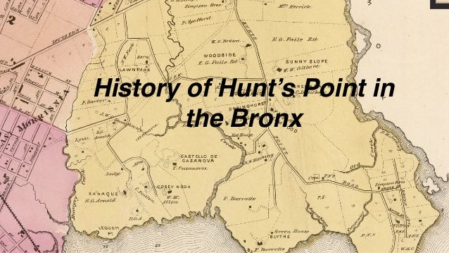 History of Hunt's Point in the Bronx