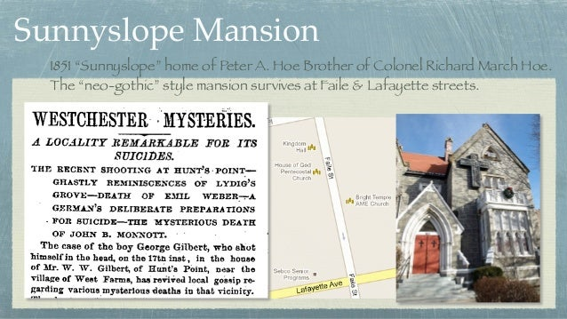 """Sunnyslope Mansion 1851 """"Sunnyslope"""" home of Peter A. Hoe Brother of Colonel Richard March Hoe.  The """"neo-gothic"""" style m..."""