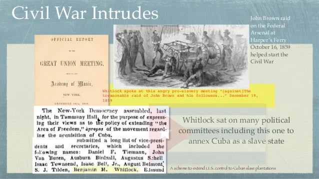 """Whitlock spoke at this angry pro-slavery meeting """"[against]The treasonable raid of John Brown and his followers..."""" Decemb..."""