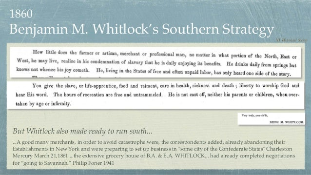 Benjamin M. Whitlock's Southern Strategy NY Historical Society ...A good many merchants, in order to avoid catastrophe wer...