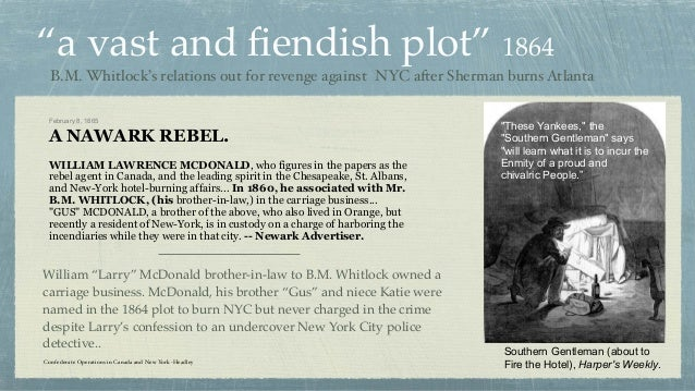 """""""a vast and fiendish plot"""" 1864 B.M. Whitlock's relations out for revenge against NYC after Sherman burns Atlanta February ..."""
