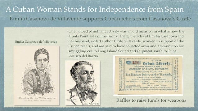A Cuban Woman Stands for Independence from Spain One hotbed of militant activity was an old mansion in what is now the Hun...