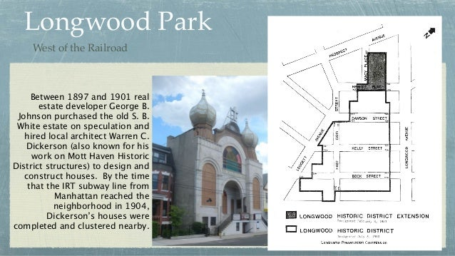 Longwood Park Between 1897 and 1901 real estate developer George B. Johnson purchased the old S. B. White estate on specul...