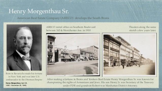 Henry Morgenthau Sr. Henry Morgenthau; April 26, 1856 – November 25, 1946) American Real Estate Company (ARECO) develops t...