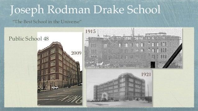 """Joseph Rodman Drake School 1915 1921 2009 Public School 48 """"The Best School in the Universe"""""""