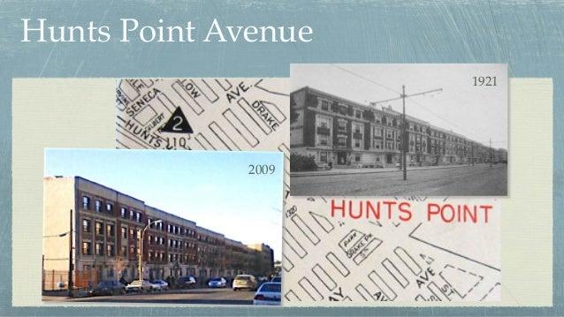Hunts Point Avenue 1921 2009
