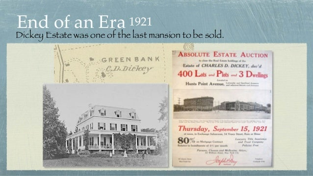 End of an Era Dickey Estate was one of the last mansion to be sold. 1921