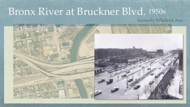 Bronx River at Bruckner Blvd. formerly Whitlock Ave. 1950s