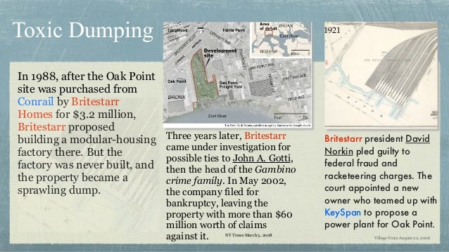 In 1988, after the Oak Point site was purchased from Conrail by Britestarr Homes for $3.2 million, Britestarr proposed bui...