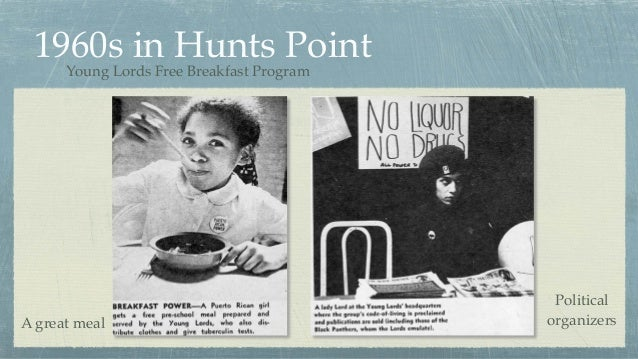1960s in Hunts Point Young Lords Free Breakfast Program A great meal Political organizers
