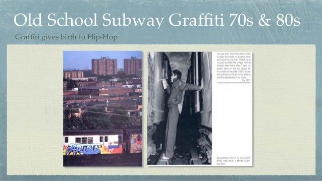 Old School Subway Graffiti 70s & 80s Graffiti gives birth to Hip-Hop
