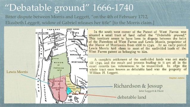 "debatable land Stephen Jenkins Richardson & Jessup Lewis Morris ""Debatable ground"" 1666-1740 Bitter dispute between Morris..."
