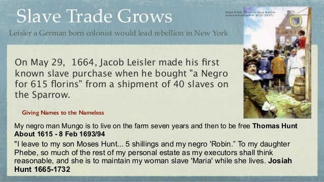Slave Trade Grows Giving Names to the Nameless My negro man Mungo is to live on the farm seven years and then to be free T...