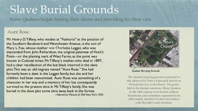 """Slave Burial Grounds Mr. Henry D.Tiffany, who resides at """"Foxhurst"""" at the junction of the Southern Boulevard and Westches..."""