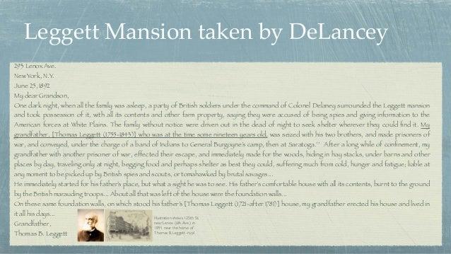 Leggett Mansion taken by DeLancey 293 Lenox Ave. New York, N.Y. June 25, 1892 My dear Grandson, One dark night, when all t...