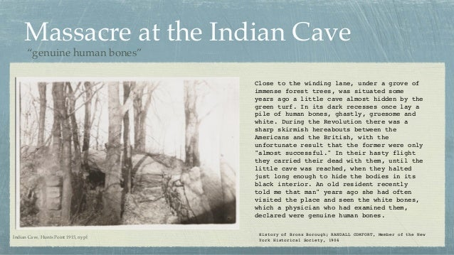 Massacre at the Indian Cave Close to the winding lane, under a grove of immense forest trees, was situated some years ago ...