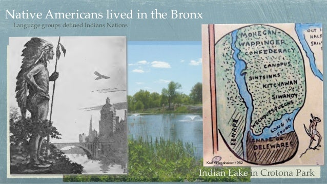 Language groups defined Indians Nations Kurt Griesshaber 1962 Native Americans lived in the Bronx Indian Lake in Crotona Pa...