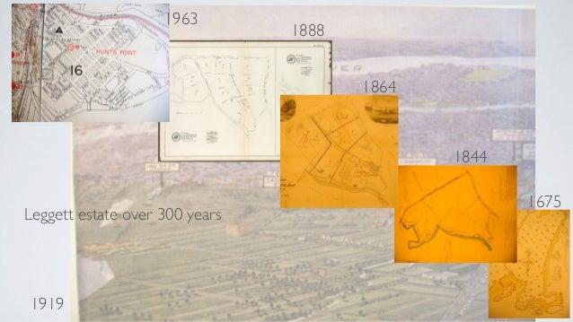 1675 1844 1864 1888 1963 1919 Leggett estate over 300 years