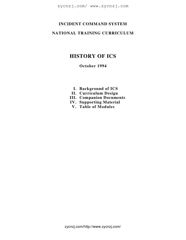 zycnzj.com/ www.zycnzj.com      INCIDENT COMMAND SYSTEM  NATIONAL TRAINING CURRICULUM           HISTORY OF ICS            ...