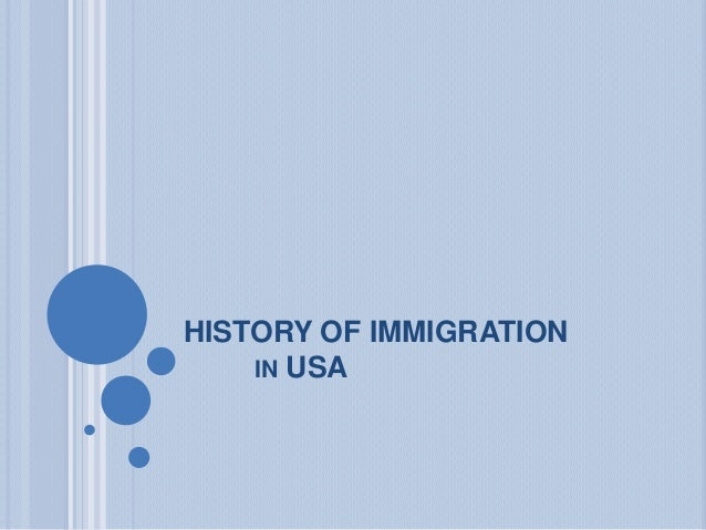 HISTORY OF IMMIGRATIONIN USA